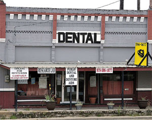 Dentistry, Texas Style